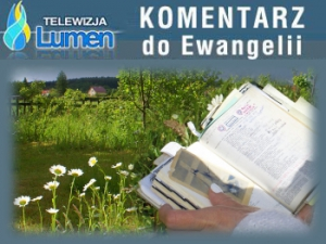 Komentarz do Ewangelii
